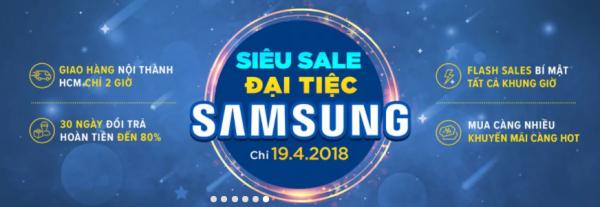 Siêu sale đại tiệc Samsung 19/4 – Deals mở bán sớm giảm sốc đến 50%